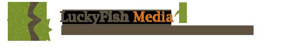 LuckyFish Media